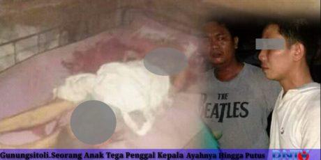 """Sadis""""Anak Tega Bunuh Ayah Kandungnya Hingga Kepala Putus Menggunakan Kapak"""